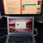 MacBookをディスプレイにつないでメイン・サブ兼用で使う